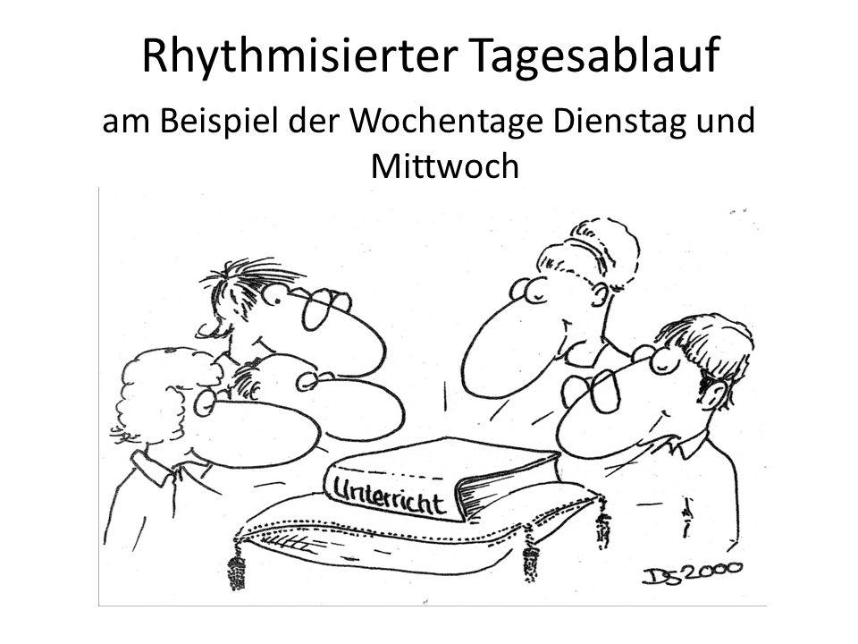 Rhythmisierter Tagesablauf am Beispiel der Wochentage Dienstag und Mittwoch