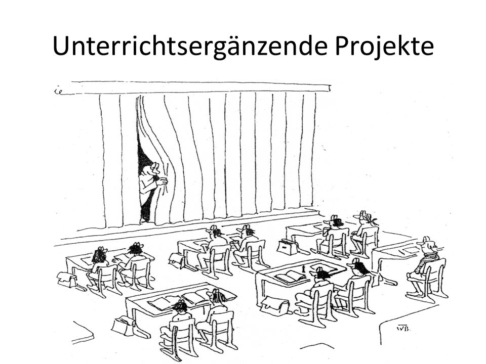 Unterrichtsergänzende Projekte