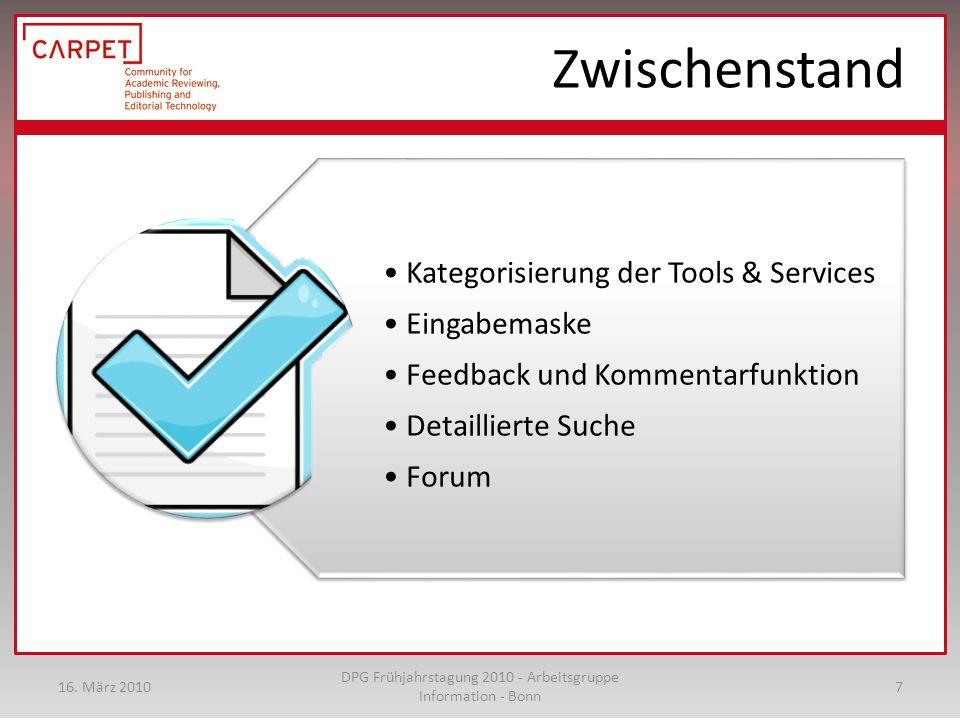 Zwischenstand Kategorisierung der Tools & Services Eingabemaske Feedback und Kommentarfunktion Detaillierte Suche Forum 16.