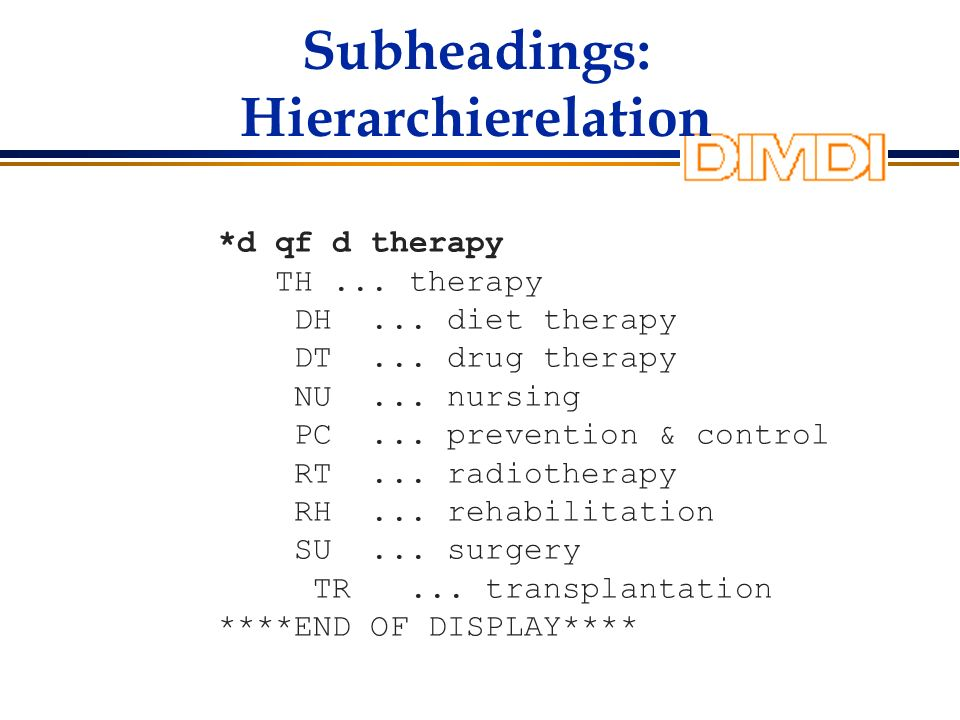 Subheadings: Hierarchierelation *d qf d therapy TH...