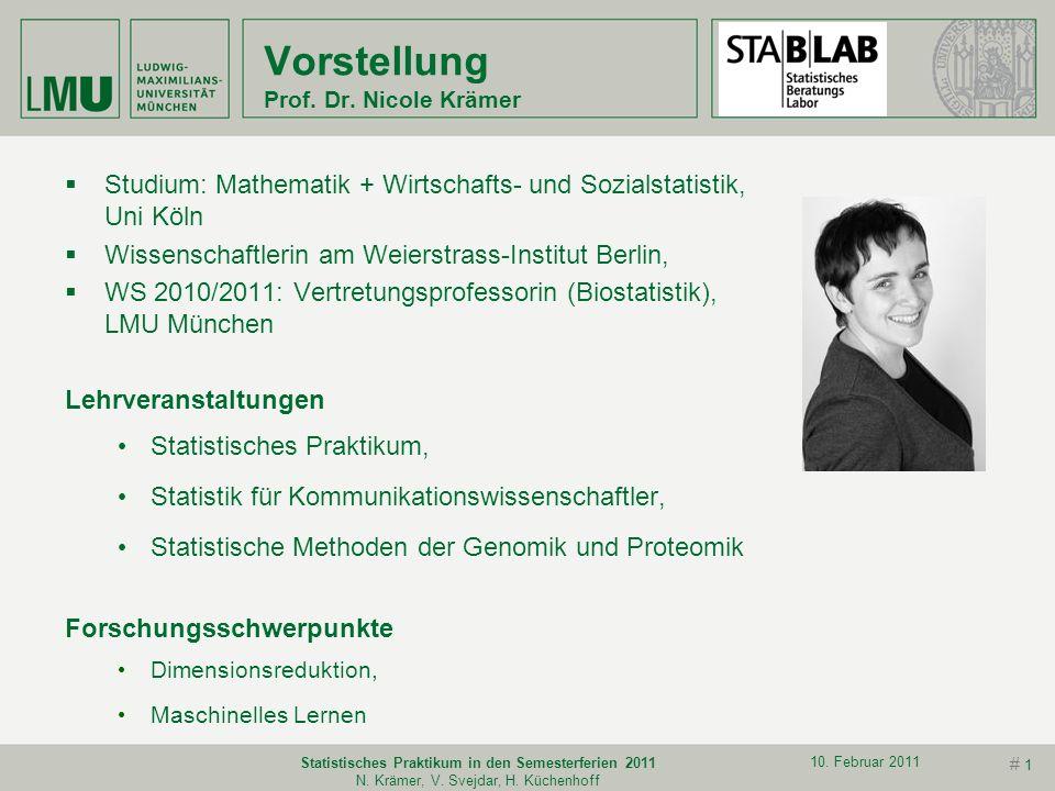 # 1 10.Februar 2011 Statistisches Praktikum in den Semesterferien 2011 N.