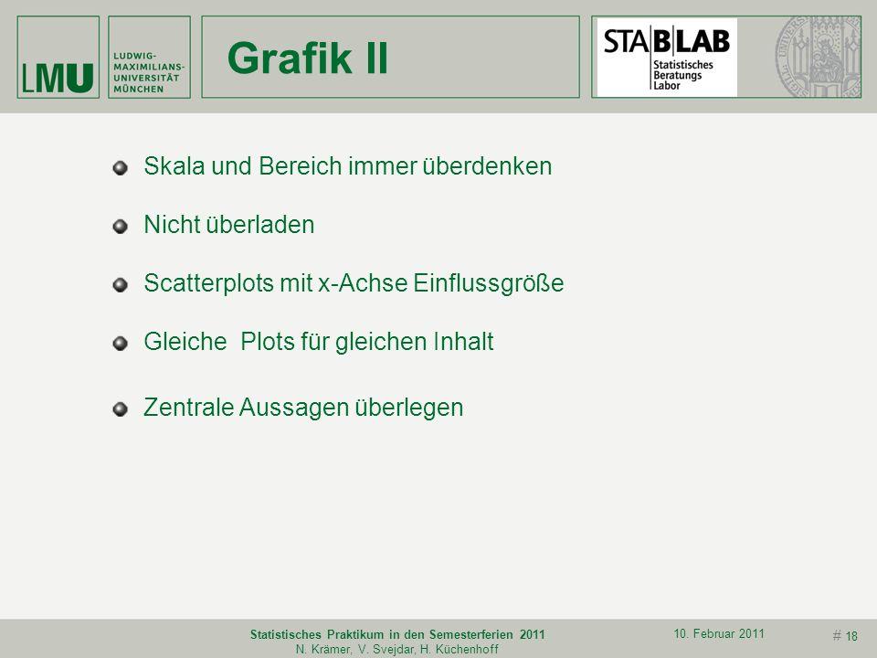 # 17 10. Februar 2011 Statistisches Praktikum in den Semesterferien 2011 N. Krämer, V. Svejdar, H. Küchenhoff Grafik I Unterschiede zwischen Präsentat