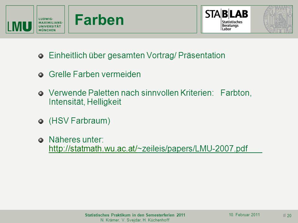 # 19 10. Februar 2011 Statistisches Praktikum in den Semesterferien 2011 N. Krämer, V. Svejdar, H. Küchenhoff Größenverhältnisse Werden die Größenverh