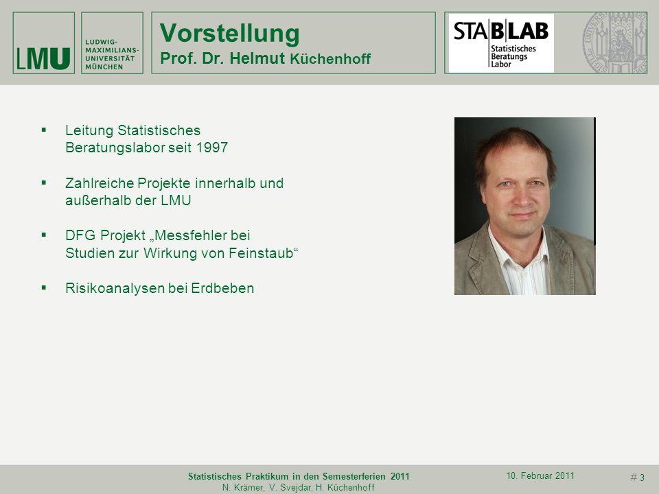 # 2 10. Februar 2011 Statistisches Praktikum in den Semesterferien 2011 N. Krämer, V. Svejdar, H. Küchenhoff Vorstellung Dipl.-Stat. Viola Svejdar 200