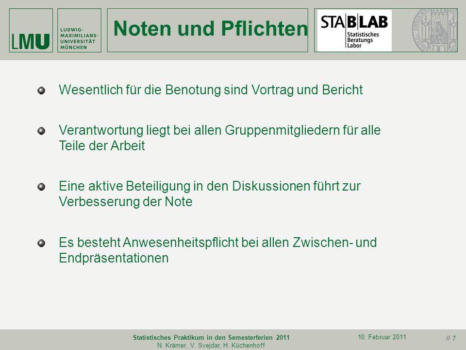 # 6 10. Februar 2011 Statistisches Praktikum in den Semesterferien 2011 N. Krämer, V. Svejdar, H. Küchenhoff Ablauf Treffen mit Projektpartner Protoko