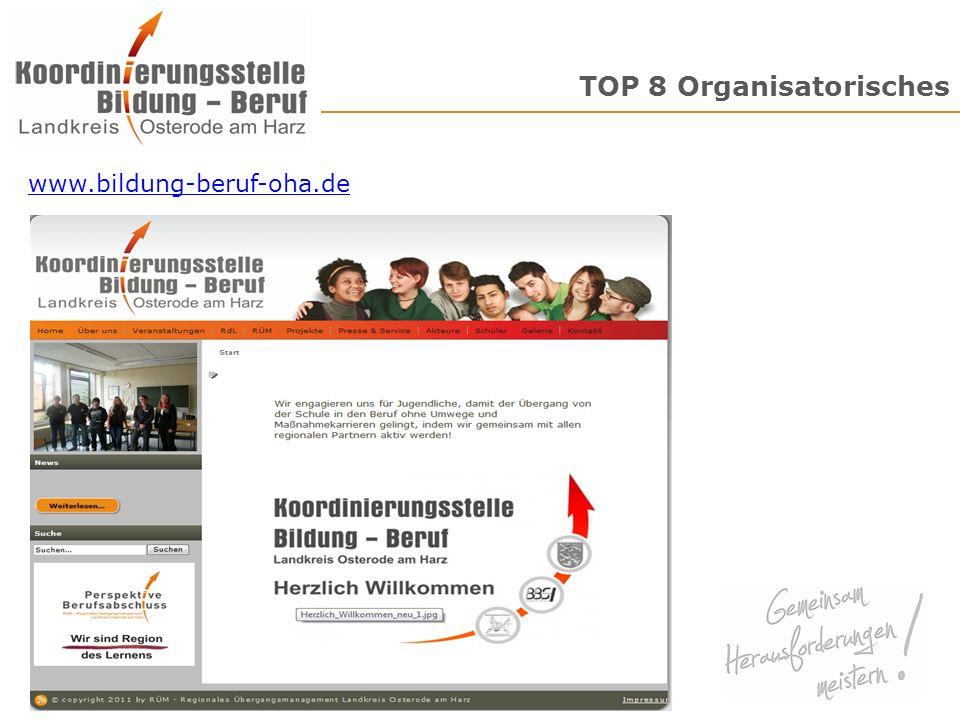 TOP 8 Organisatorisches 12 www.bildung-beruf-oha.de