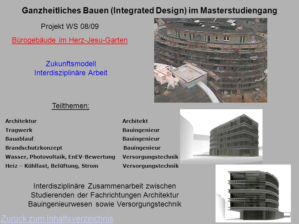 Ganzheitliches Bauen (Integrated Design) im Masterstudiengang Zurück zum Inhaltsverzeichnis Projekt WS 06/07 Kronengebäude Petrisberg Von der Kaserne