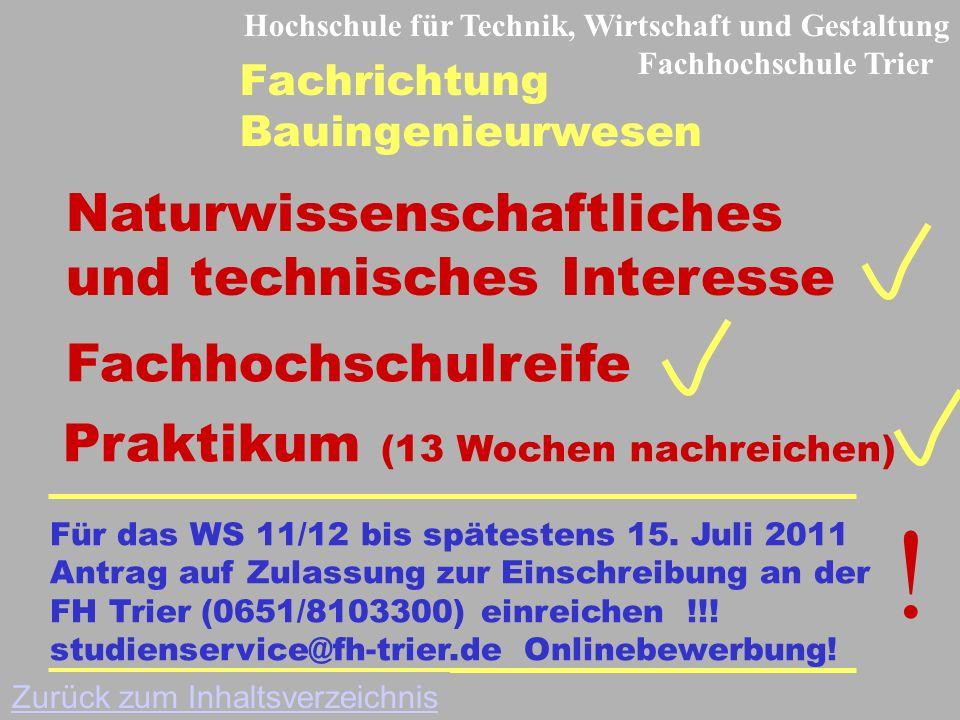 Naturwissenschaftliches und technisches Interesse Für das WS 11/12 bis spätestens 15.