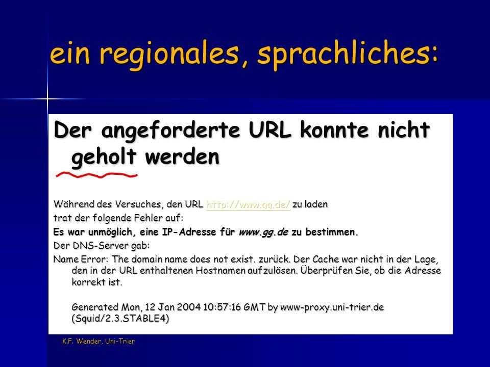 K.F. Wender, Uni-Trier ein regionales, sprachliches: Der angeforderte URL konnte nicht geholt werden Während des Versuches, den URL http://www.gg.de/