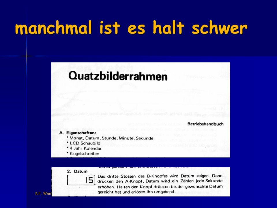 K.F. Wender, Uni-Trier manchmal ist es halt schwer