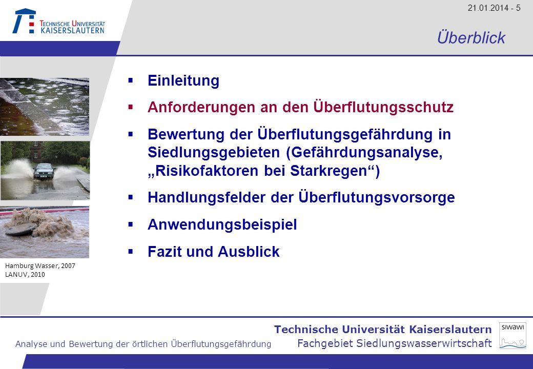 Technische Universität Kaiserslautern Analyse und Bewertung der örtlichen Überflutungsgefährdung Fachgebiet Siedlungswasserwirtschaft 21.01.2014 - 6 Überflutungsgefährdung in Siedlungsgebieten Ö rtlichkeit/ Nutzung DIN EN 752 Entwurf von Kanalisationen DWA-A 118 Neuplanung ATV-DVWK (2004) Bestand Bemessungs- regen Ü berflutung Ü berstau l ä ndliche Gebiete 1 in 1 a1 in 10 a1 in 2 a- Wohngebiete1 in 2 a1 in 20 a1 in 3 a1 in 2 a Stadtzentren, Industrie- und Gewerbegebiete 1 in 2-5 a1 in 30 a1 in 5 a1 in 3 a Unterirdische Verkehrsanlagen, Unterf ü hrungen 1 in 50 a1 in 10-50 a1 in 5 a Anforderungen an den Überflutungsschutz Hamburg Wasser, 2007 LANUV, 2010