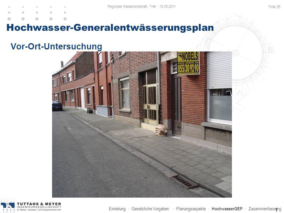 Einleitung · Gesetzliche Vorgaben · Planungsaspekte · HochwasserGEP · Zusammenfassung 1 Hochwasser-Generalentwässerungsplan Vor-Ort-Untersuchung Regio