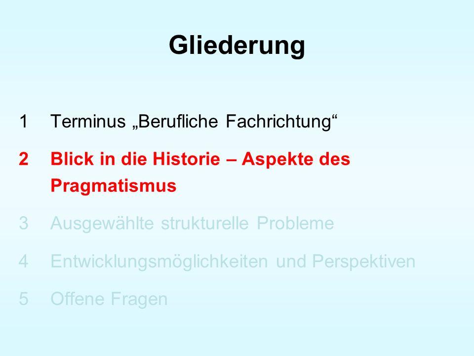 Ausgewählte Probleme im gewerblich-technischen Bereich (1) Fachrichtungsbezeichnungen (z.