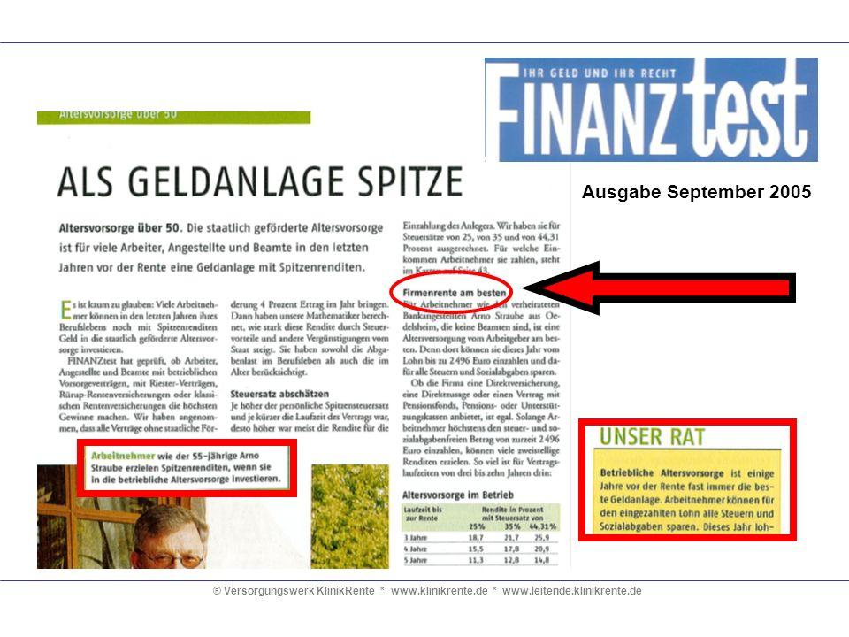 ® Versorgungswerk KlinikRente * www.klinikrente.de * www.leitende.klinikrente.de Ausgabe September 2005