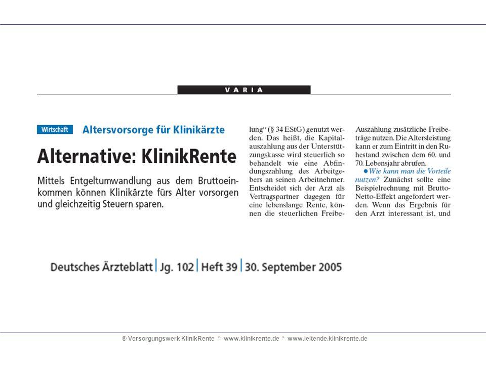 ® Versorgungswerk KlinikRente * www.klinikrente.de * www.leitende.klinikrente.de