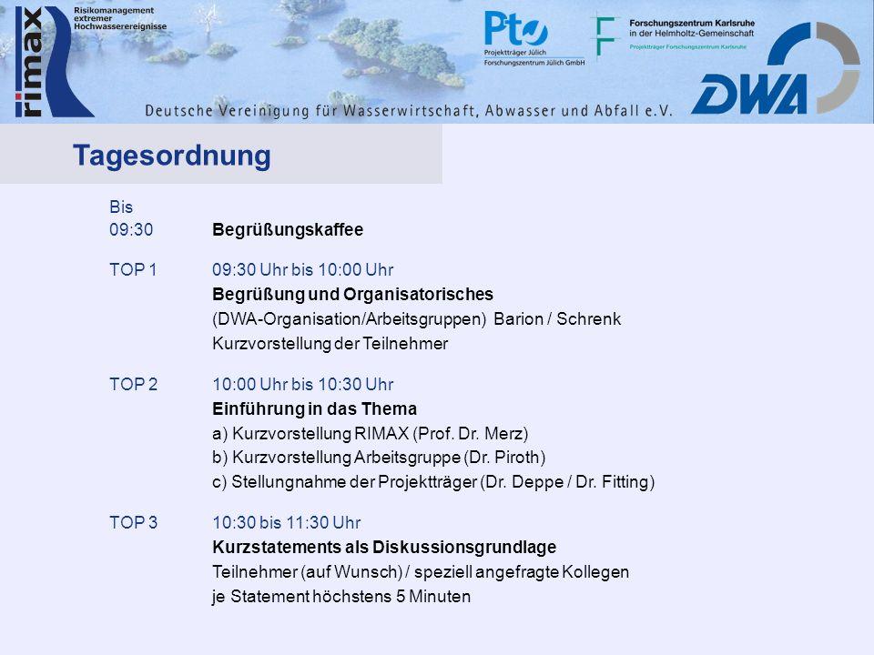 Bis 09:30Begrüßungskaffee TOP 109:30 Uhr bis 10:00 Uhr Begrüßung und Organisatorisches (DWA-Organisation/Arbeitsgruppen) Barion / Schrenk Kurzvorstellung der Teilnehmer TOP 210:00 Uhr bis 10:30 Uhr Einführung in das Thema a) Kurzvorstellung RIMAX (Prof.