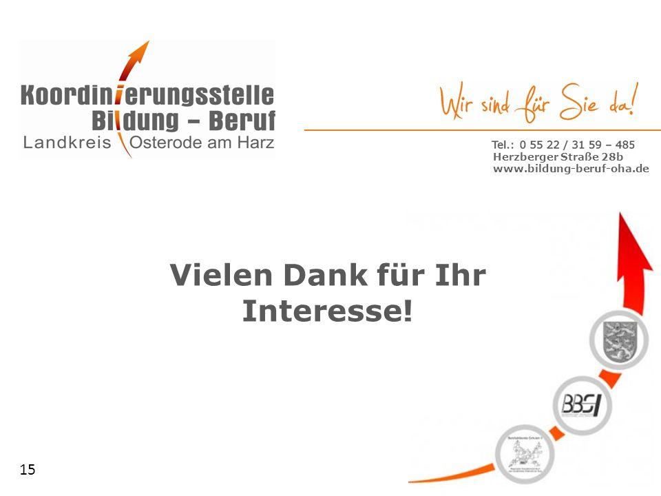 www.ruem-oha.de Vielen Dank für Ihr Interesse! Herzberger Straße 28b www.bildung-beruf-oha.de 15