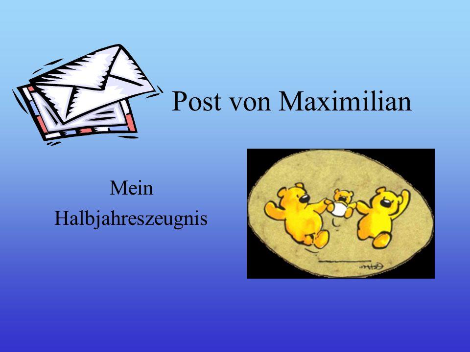 Post von Maximilian Mein Halbjahreszeugnis