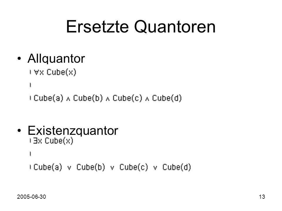 2005-06-3013 Ersetzte Quantoren Allquantor Existenzquantor