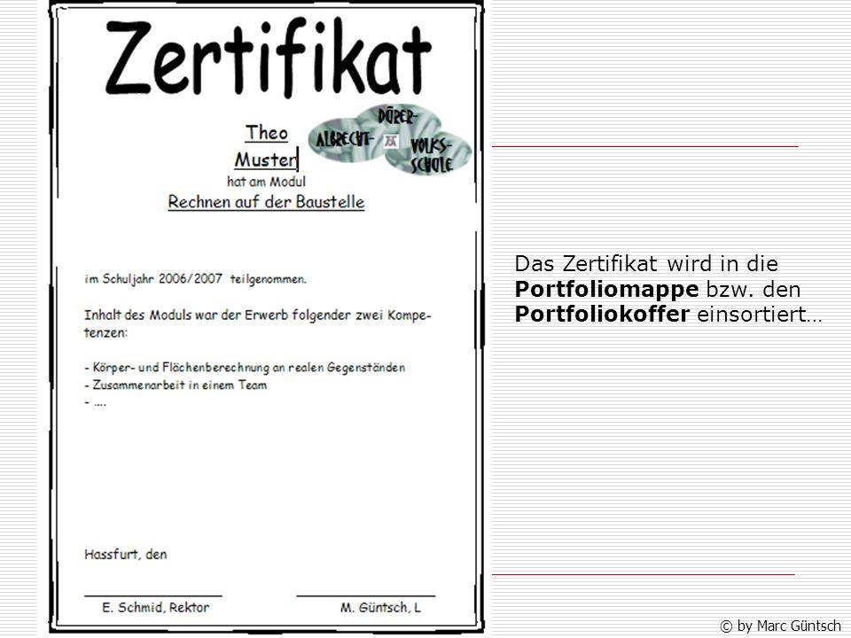 Das Zertifikat wird in die Portfoliomappe bzw. den Portfoliokoffer einsortiert… © by Marc Güntsch