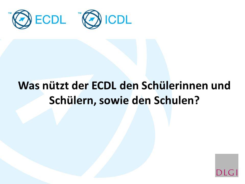 Was nützt der ECDL den Schülerinnen und Schülern, sowie den Schulen?
