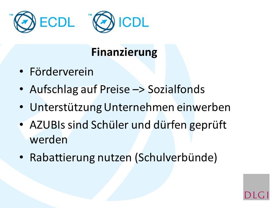 Förderverein Aufschlag auf Preise –> Sozialfonds Unterstützung Unternehmen einwerben AZUBIs sind Schüler und dürfen geprüft werden Rabattierung nutzen (Schulverbünde) Finanzierung