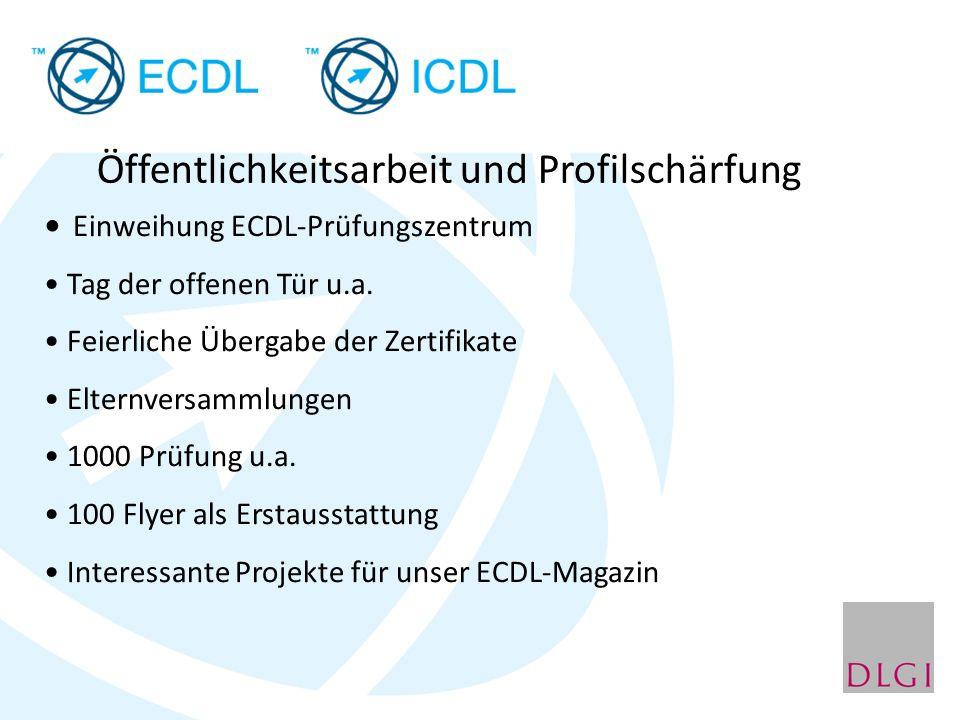 Öffentlichkeitsarbeit und Profilschärfung Einweihung ECDL-Prüfungszentrum Tag der offenen Tür u.a.