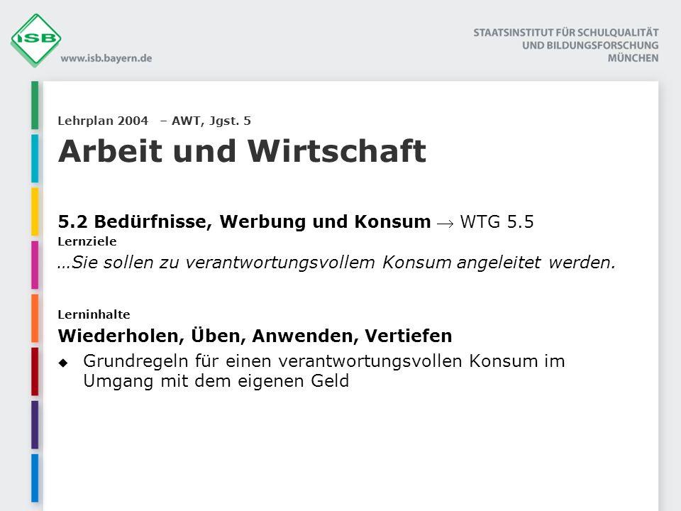Lehrplan 2004 – AWT, Jgst.