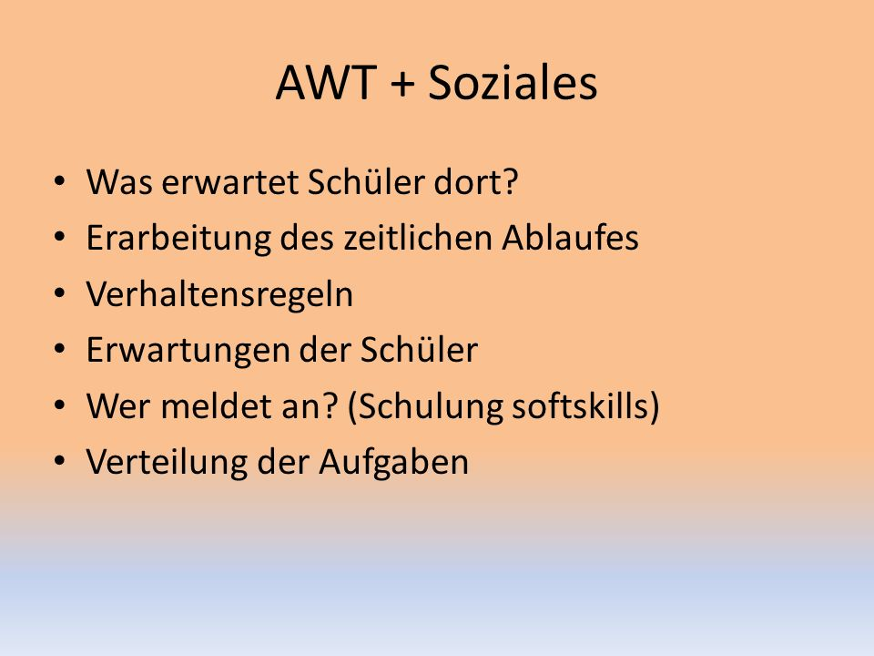 AWT + Soziales Was erwartet Schüler dort.