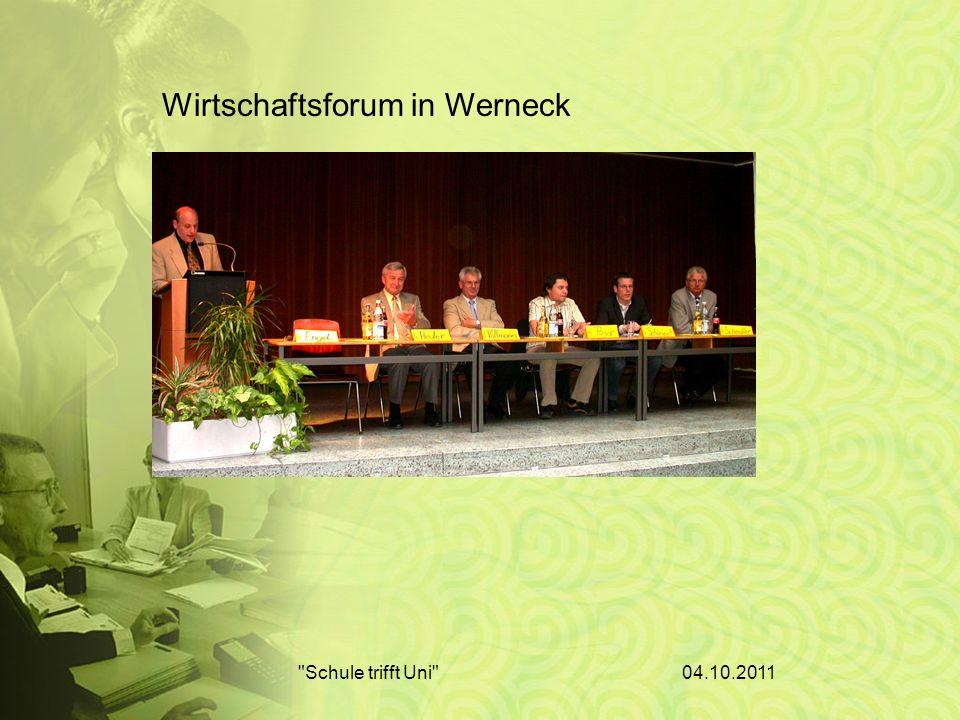 04.10.2011 Schule trifft Uni Wirtschaftsforum in Werneck