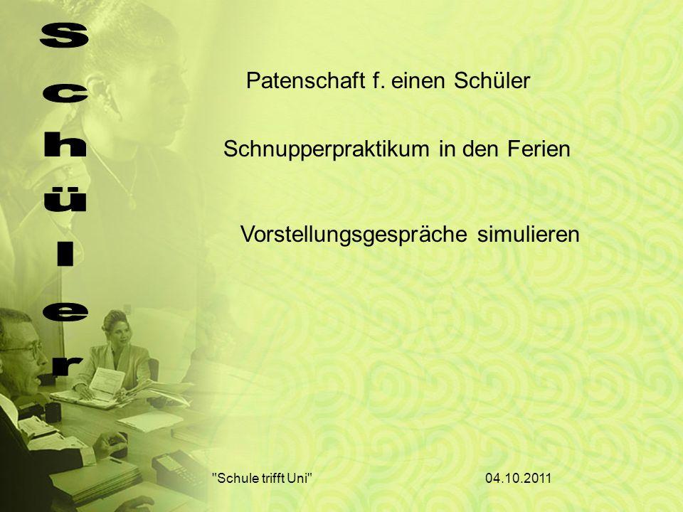 04.10.2011 Schule trifft Uni Patenschaft f.
