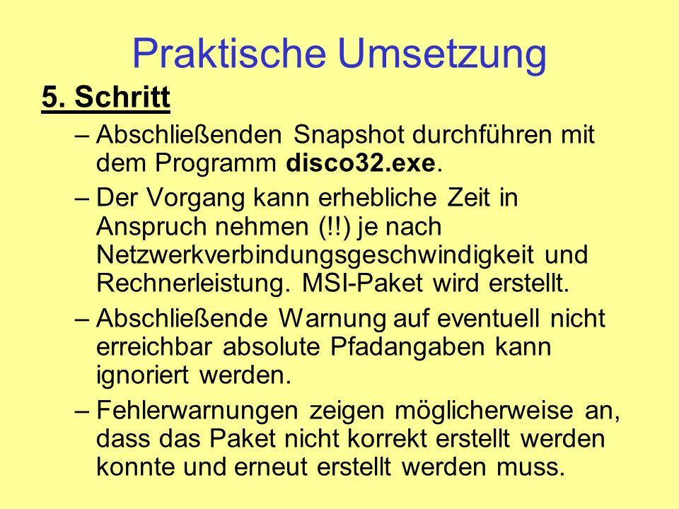 Praktische Umsetzung 6.