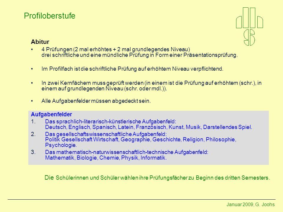 Januar 2009, G. Joohs Profiloberstufe Beispielstundenpläne Profil Medien Profil Metropole Hamburg