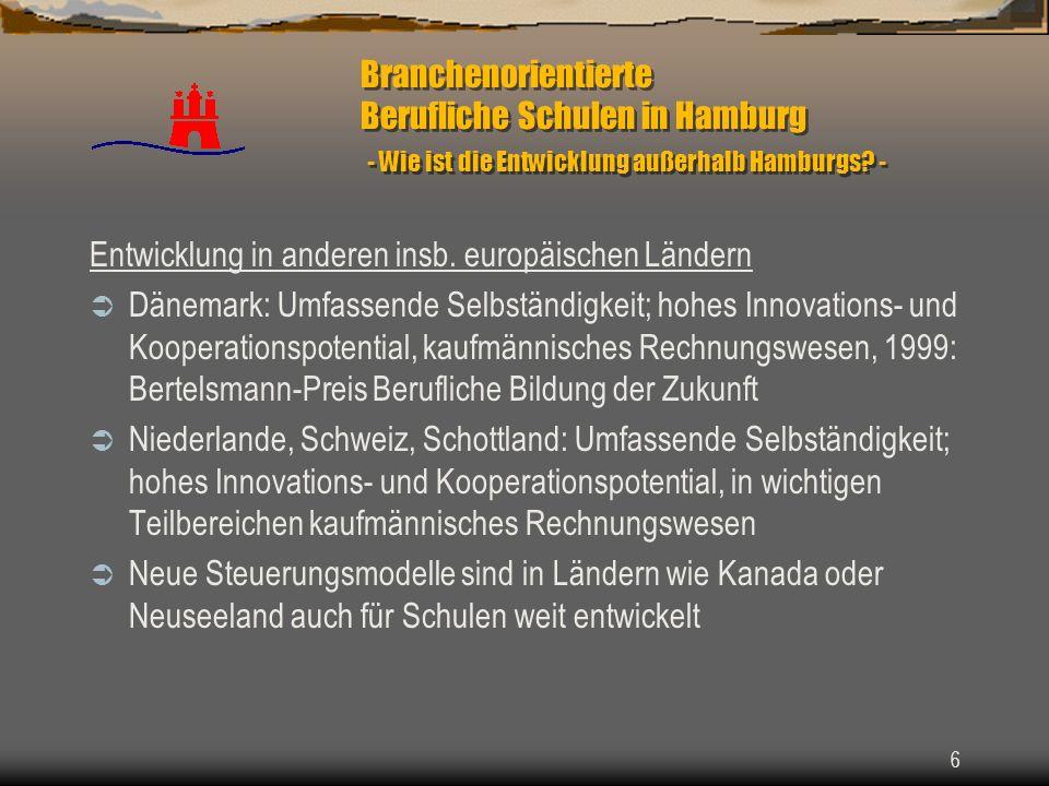 7 Branchenorientierte Berufliche Schulen in Hamburg - Wie ist die Entwicklung außerhalb Hamburgs.