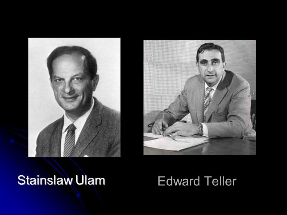 Edward Teller Stainslaw Ulam