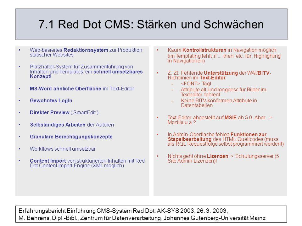 Erfahrungsbericht Einführung CMS-System Red Dot. AK-SYS 2003, 26. 3. 2003, M. Behrens, Dipl.-Bibl., Zentrum für Datenverarbeitung, Johannes Gutenberg-