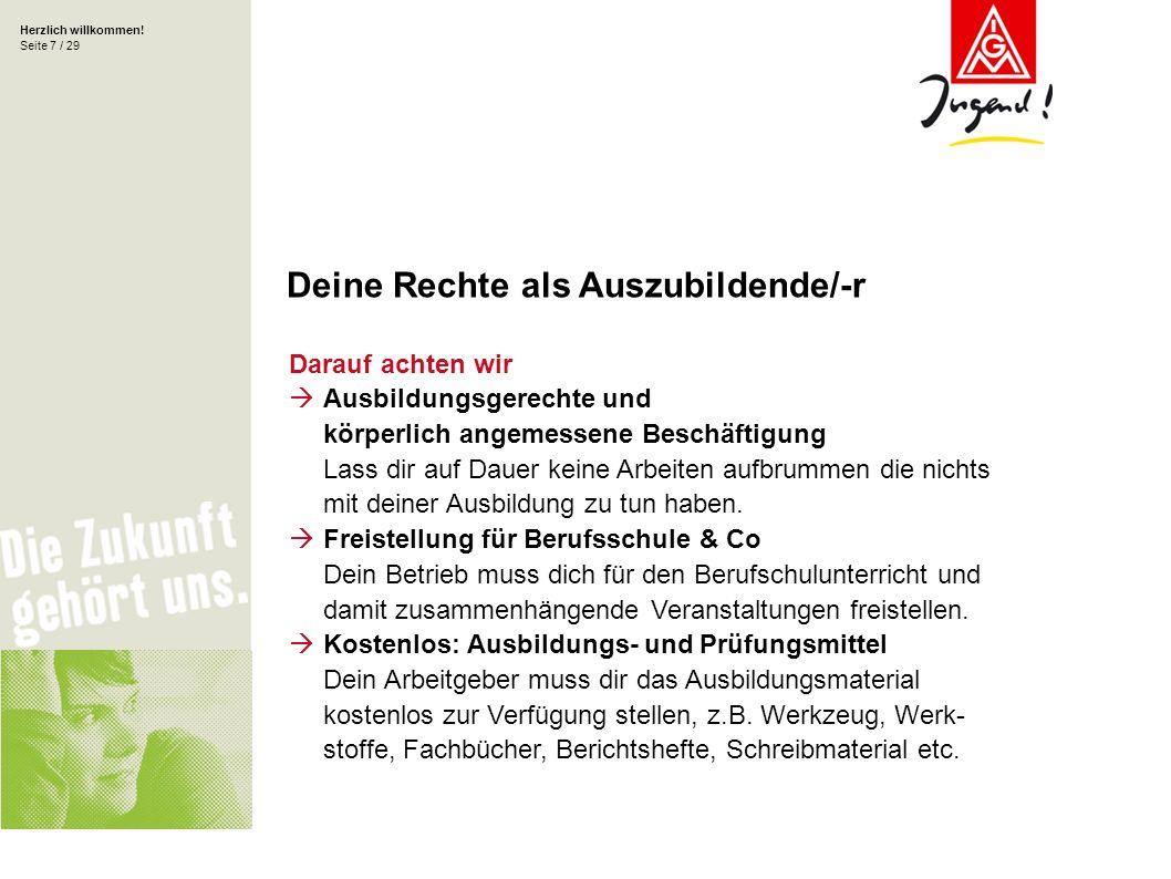 Herzlich willkommen! Seite 18 / 29 Der Deutsche Gewerkschaftsbund DGB – Dach der Gewerkschaften
