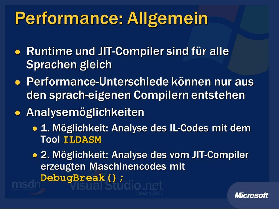 Performance: Allgemein Runtime und JIT-Compiler sind für alle Sprachen gleich Runtime und JIT-Compiler sind für alle Sprachen gleich Performance-Unter