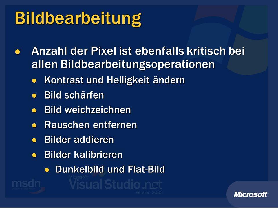 Bildbearbeitung Anzahl der Pixel ist ebenfalls kritisch bei allen Bildbearbeitungsoperationen Anzahl der Pixel ist ebenfalls kritisch bei allen Bildbe