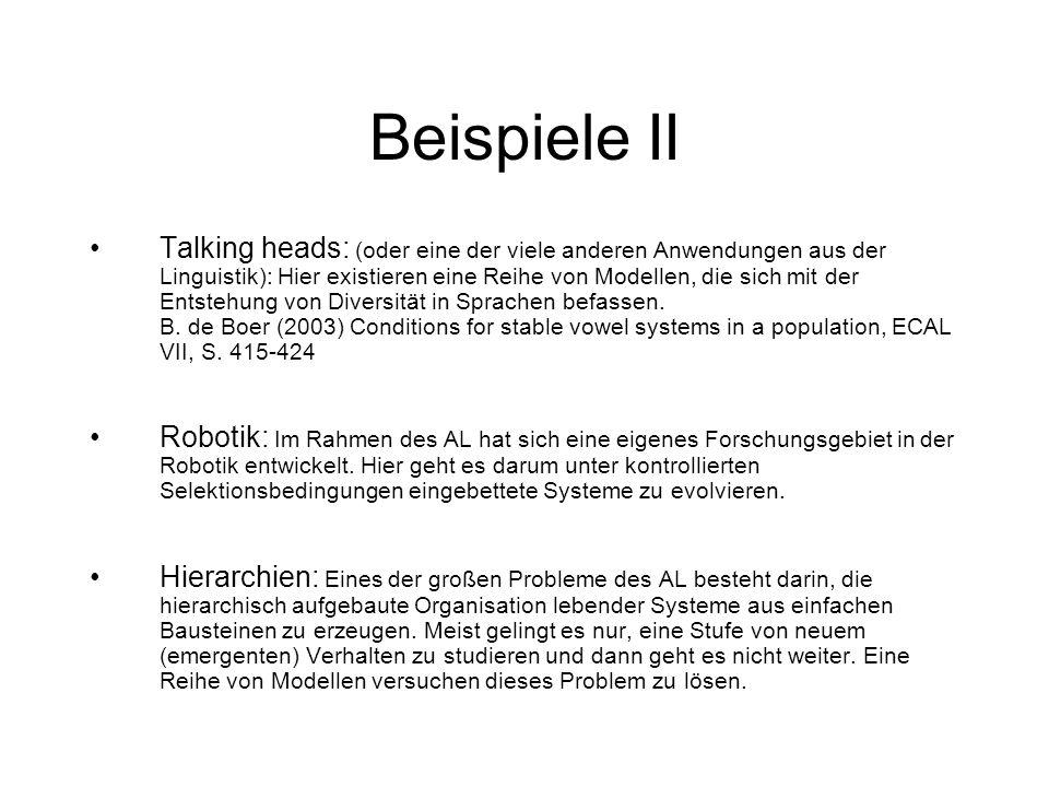 Beispiele II Talking heads: (oder eine der viele anderen Anwendungen aus der Linguistik): Hier existieren eine Reihe von Modellen, die sich mit der En