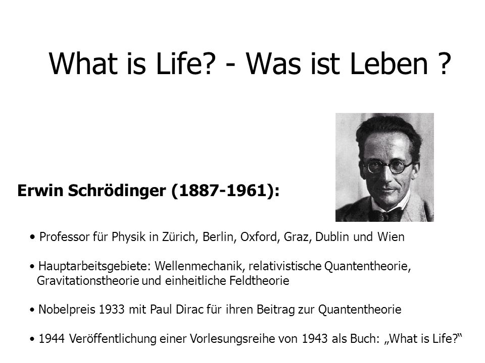 What is Life. - Was ist Leben .