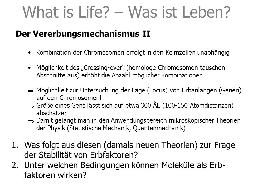 What is Life. – Was ist Leben.