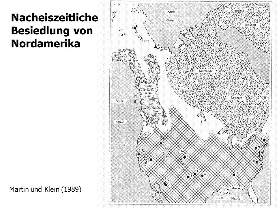 10 Nacheiszeitliche Besiedlung von Nordamerika Martin und Klein (1989)