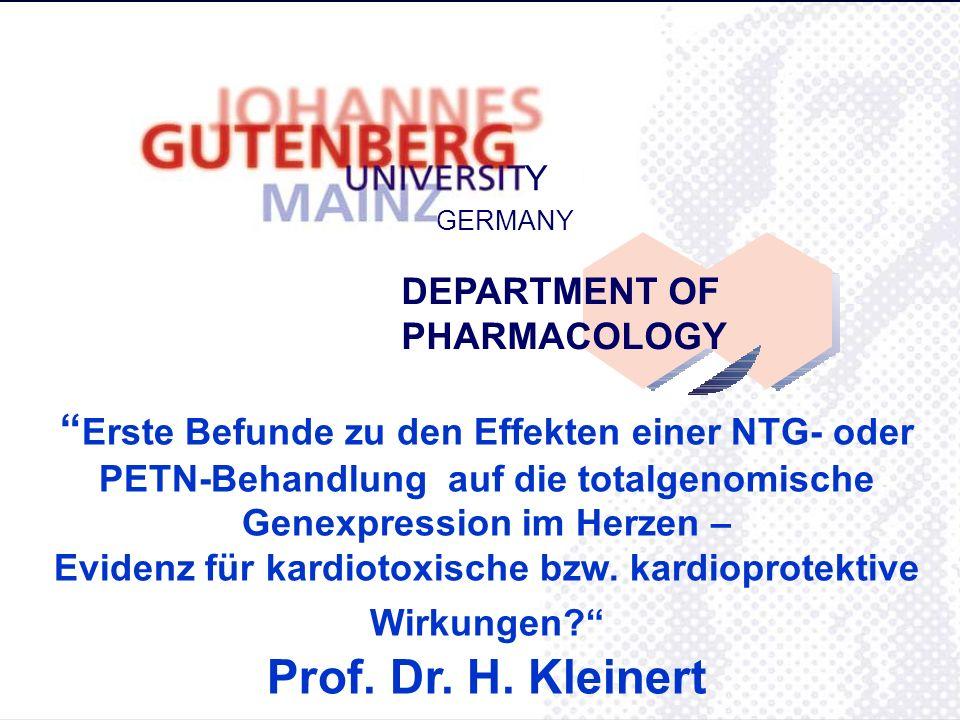GERMANY Y DEPARTMENT OF PHARMACOLOGY Erste Befunde zu den Effekten einer NTG- oder PETN-Behandlung auf die totalgenomische Genexpression im Herzen – E
