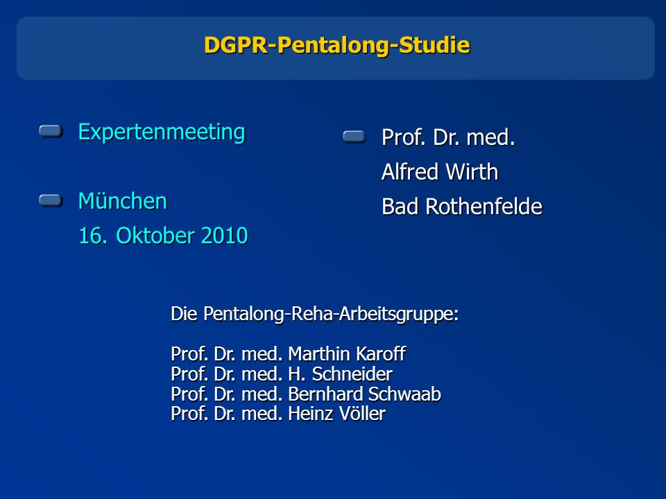 1 ExpertenmeetingMünchen 16.Oktober 2010 Prof. Dr.