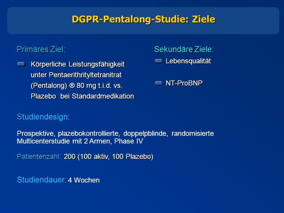 2 Sekundäre Ziele: Lebensqualität Lebensqualität NT-ProBNP NT-ProBNP DGPR-Pentalong-Studie: Ziele Primäres Ziel: Körperliche Leistungsfähigkeit unter Pentaerithrityltetranitrat (Pentalong) ® 80 mg t.i.d.