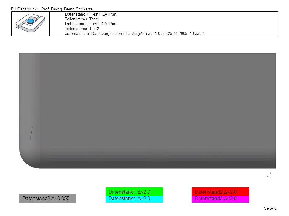 FH Osnabrück Prof. Dr-Ing. Bernd Schwarze Seite 6 Datenstand 1: Test1.CATPart Teilenummer Test1 Datenstand 2: Test2.CATPart Teilenummer Test2 automati