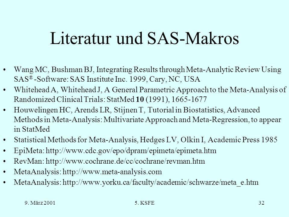 9. März 20015. KSFE31 ENDE Makros, Beispielprogramme: Witte@imbi.uni-heidelberg.de Oliver.Kuss@medizin.uni-halle.de Dokument des Vortrages: http://www