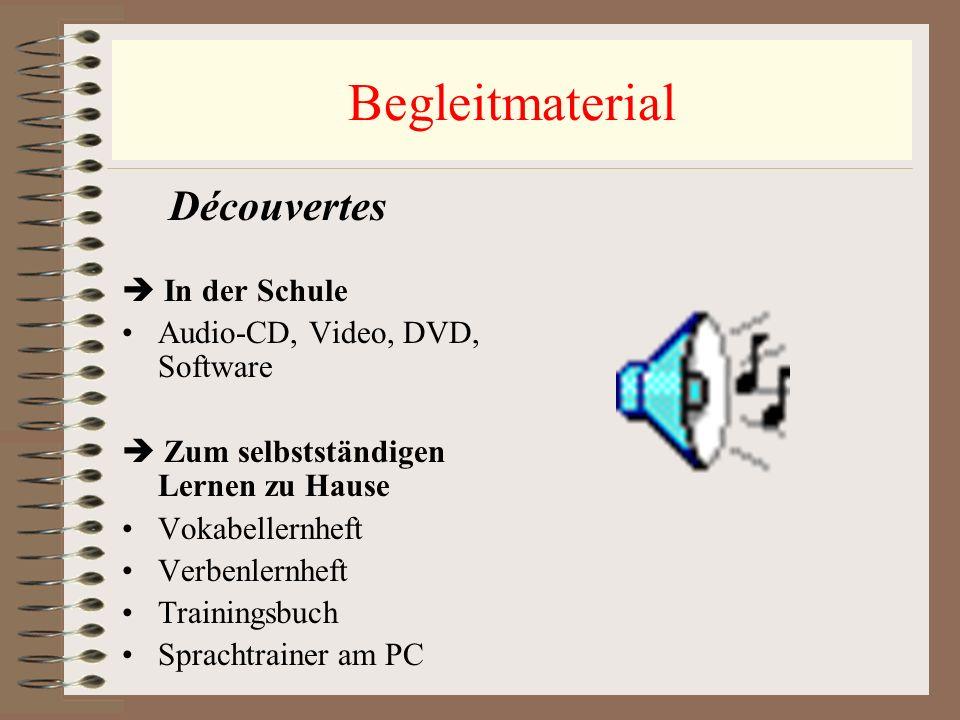 Begleitmaterial Découvertes In der Schule Audio-CD, Video, DVD, Software Zum selbstständigen Lernen zu Hause Vokabellernheft Verbenlernheft Trainingsb