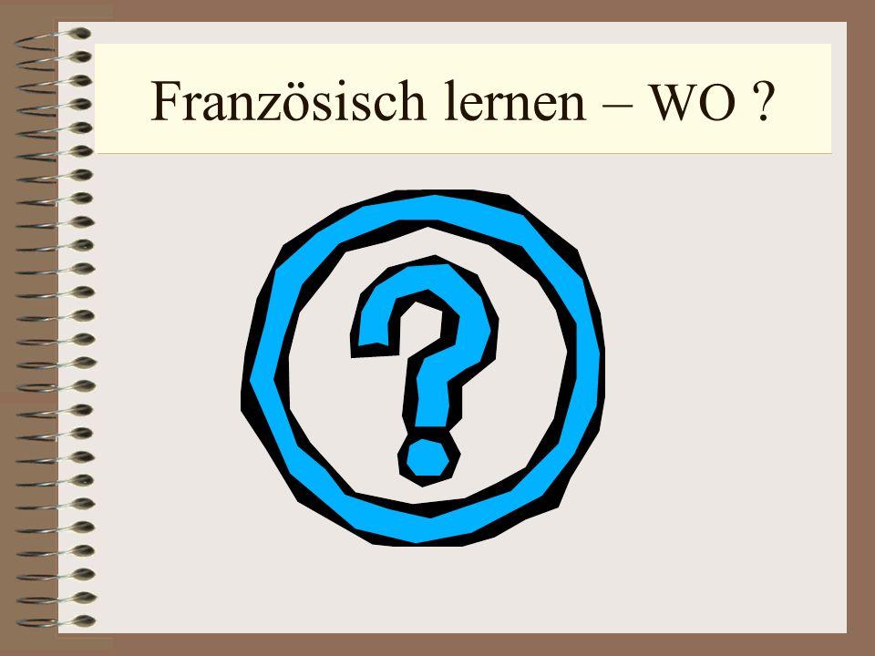 Französisch lernen – WO ?
